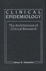 Clinical Epidemiology - The Architecture of Clinical Research
