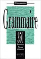 Exercons-nous 350 Exercices De Grammaire - Livre De L'Eleve Niveau Debutant