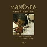 Μανουέλ: ο μικρός μαύρος μάγος