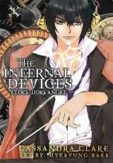 The Clockwork Angel: The Mortal Instruments Prequel v. 1 Clockwork Angel