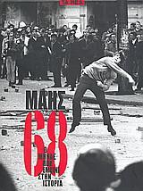 Μάης '68: Ο μήνας που έμεινε στην ιστορία