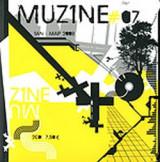 MUZINE ΤΕΥΧΟΣ 7 - ΙΑΝΟΥΑΡΙΟΣ ΜΑΡΤΙΟΣ 2009 (ΠΕΡΙΕΧΕΙ 2 CD)