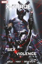 X-force: Sex And Violence X-force: Sex And Violence Sex and Violence