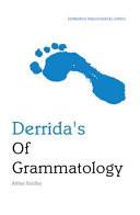 Derrida's Of Grammatology