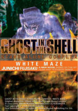 Ghost in the Shell v. 3 Stand Alone Complex - White Maze