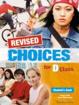 Choices For D Class Student's Book Revised