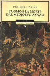 L'uomo e la morte dal Medioevo a oggi