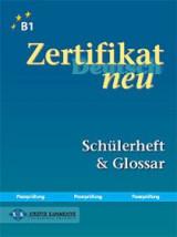 Zertifikat Deutsch neu - Schülerheft & Glossar
