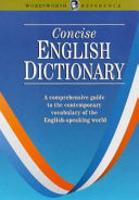 The Wordsworth Concise English Dictionary