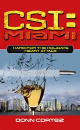 CSI Miami Harm For the Holidays 2 Pt. 2 New Fears