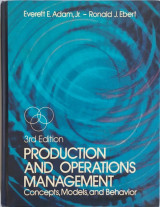 Production and Operations Management: Concepts, Models and Behavior