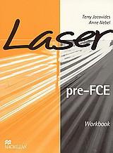 Laser pre-FCE