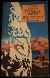 Guide to Eastern Turkey and the Black Sea Coast
