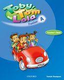 Toby Tom & Lola Junior A Teacher's Book