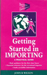 Getting Started in Importing. A practical Guide