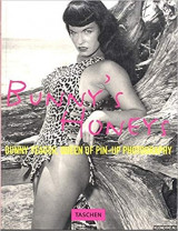 Bunny's Honeys: Bunny Yeager, Queen of Pin-Up Photography