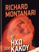 Η ηχώ του κακού Richard Montanari