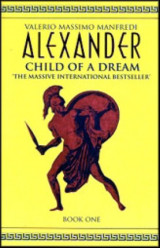 Alexander: Child of a Dream