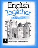 English Together 2 Action Book