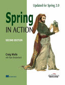 Spring In Action, Updated For Spring 2.0, 2Nd Ed