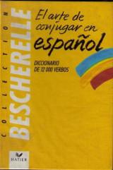 Bescherelle - El arte de conjugar en español (Español)