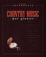 Country Music the Stories