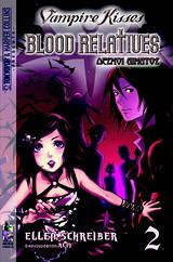 Vampire Kisses: Δεσμοί αίματος 2