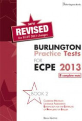 Burlington Pract. Tests Mich. ECPE2 Proficiency ECPEStudent's Book (8 Complete Tests)2013 Revised