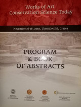 Works of Art, Conservation Science Today, Program and Book of Abstracts