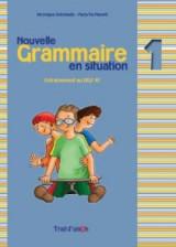 Grammaire En Situation 1 Methode N/E