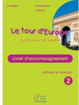 Le Tour D'Europe 2 Livret D' Acompagnement